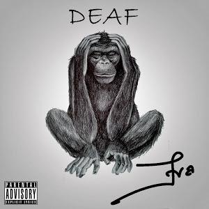 Deaf- Eva!!!